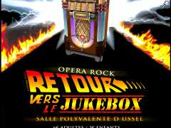 "photo de Opéra rock ""Retour vers le JukeBox"""